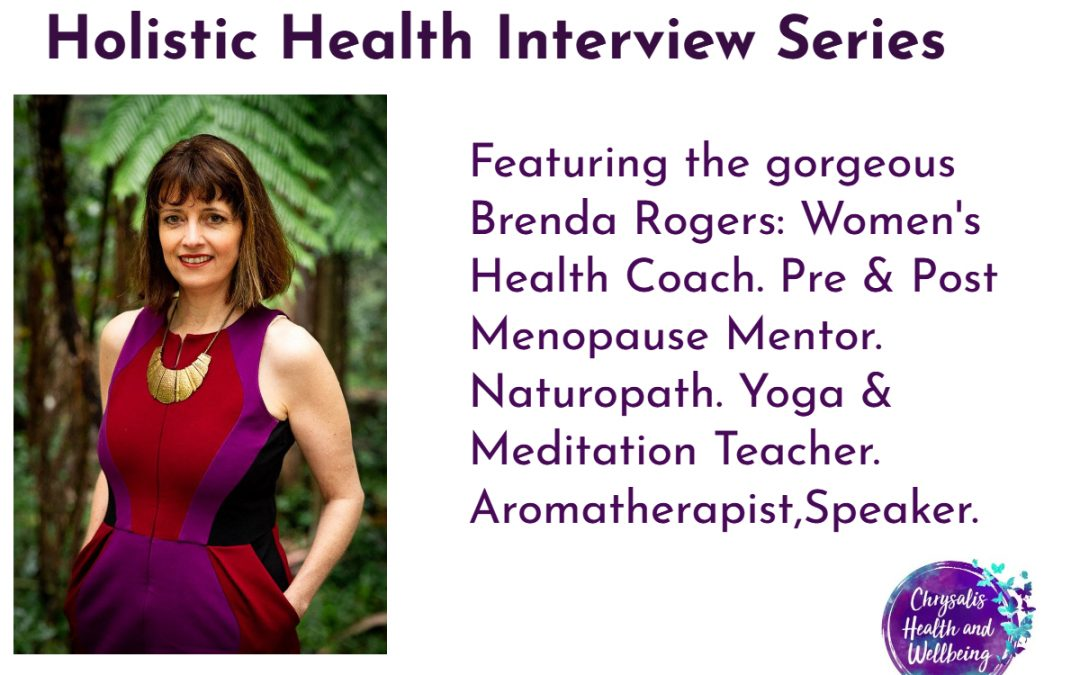 Holistic Health Interview Series: Brenda Rogers from Quintessence Women's Health